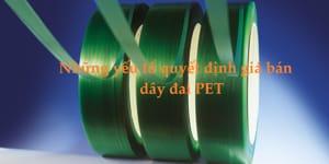 Giá bán dây đai PET